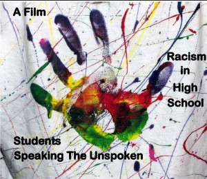 Speaking the Unspoken - A Film About Racism in the American High School