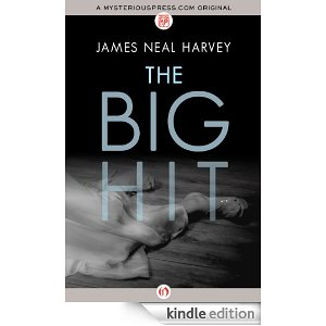 The Big Hit by James Neal Harvey