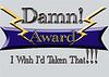 Damn I Wis I'd Taken That Award