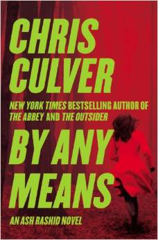By Any Means – by Chris Culver