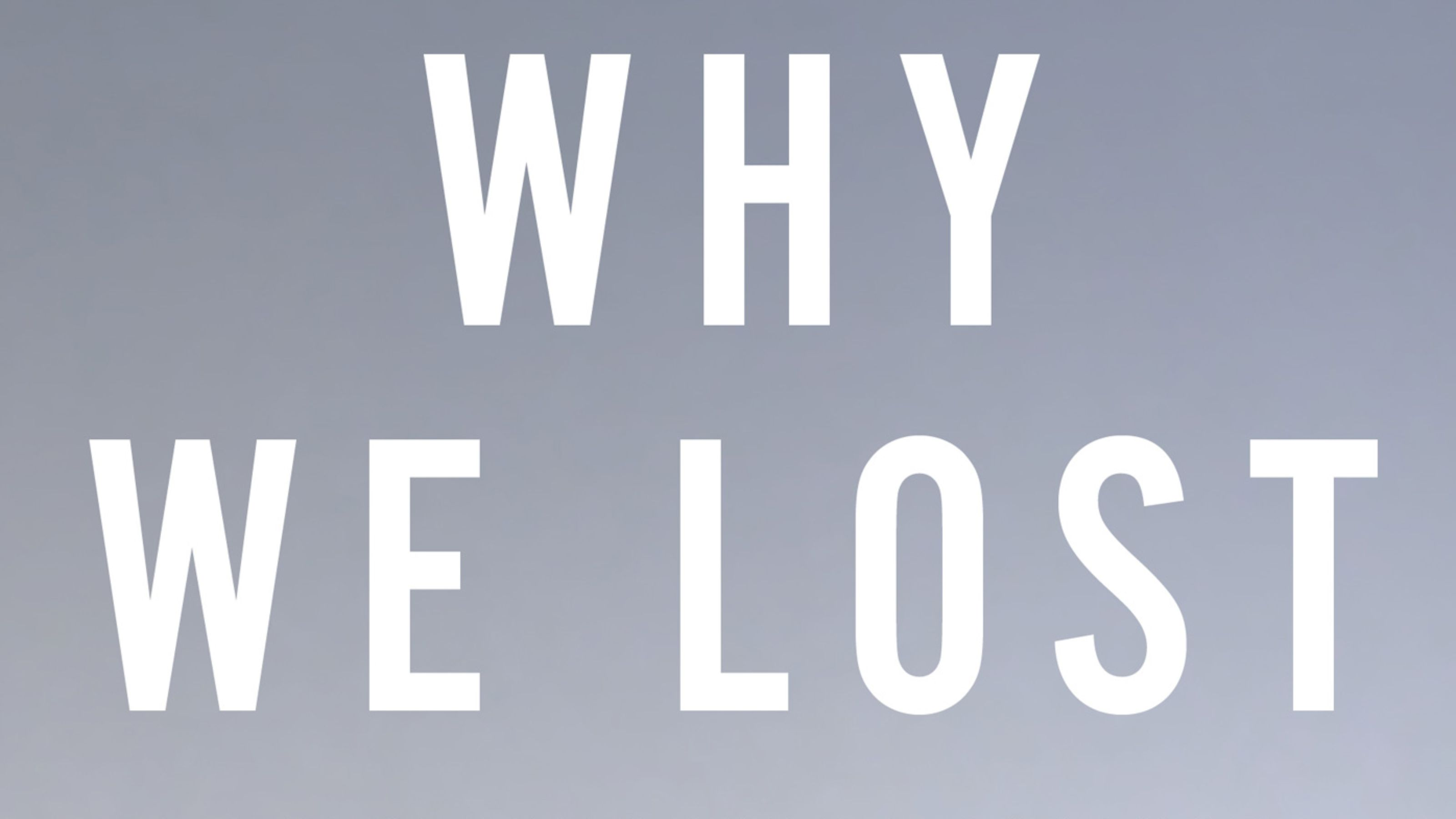 Why We Lost - A Generals Inside Account of the Iraq and