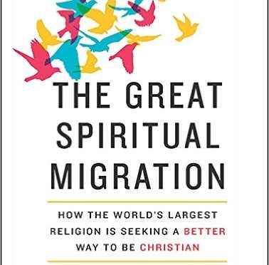 The Great Spiritual Migration by Brian McLaren – A Book Review