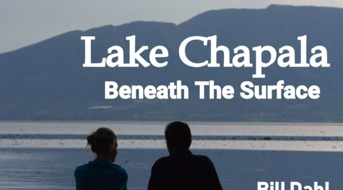 Recent Reader Reviews – Lake Chapala – Beneath The Surface