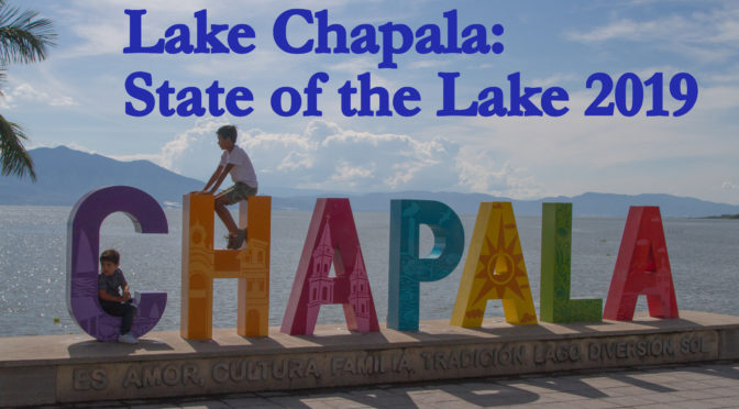 Lake Chapala: State of the Lake 2019