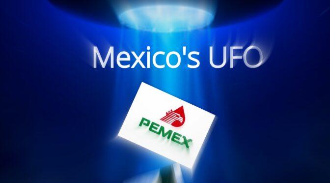 Mexico's UFO